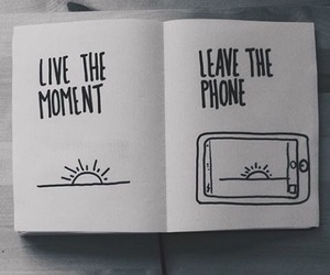 phone, moment, and quotes image