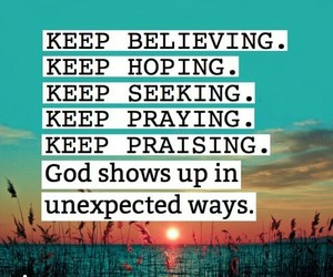 believe, hope, and praise image