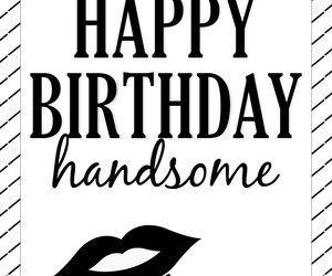 birthday, boyfriend, and handsome image