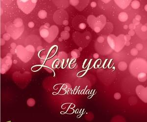birthday, love, and boyfriend image