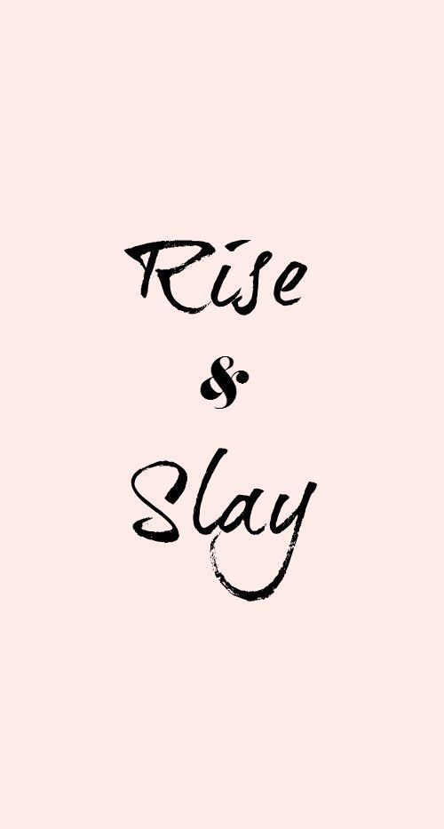 quotes, slay, and rise image