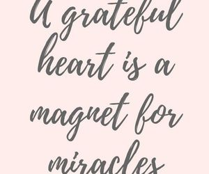 quotes, miracle, and grateful image