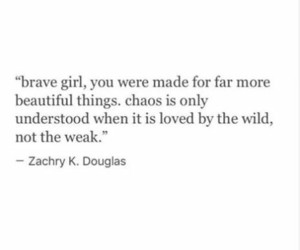 quotes, girl, and brave image