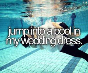 pool, wedding, and before i die image