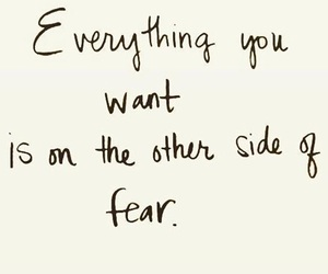 fear, life, and quote image