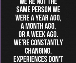 quotes, change, and experience image