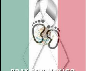 pray for mexico, fuerza mexico, and méxico image