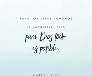 god, imposible, and dios image