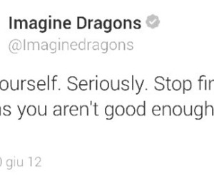 imagine dragons, good, and quotes image