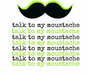 black, moustache, and my image