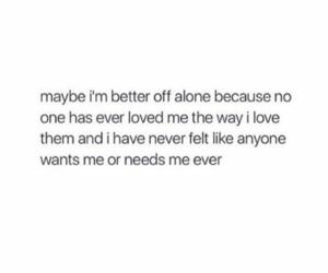 alone, hurt, and love image