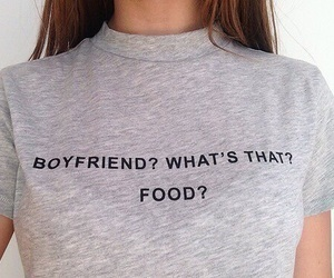 boyfriend, food, and quotes image