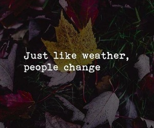 Autumn, Quotes, And People Change Image