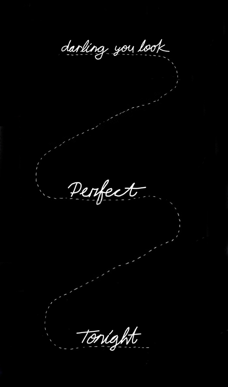 Darling You Look Perfect Tonight On We Heart It