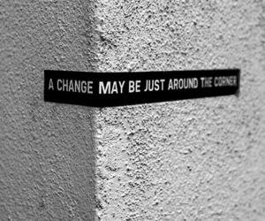 change, quotes, and corner image
