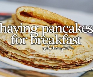 breakfast, pancakes, and girly thoughts image
