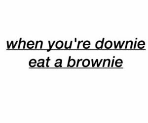 quotes, brownie, and grunge image