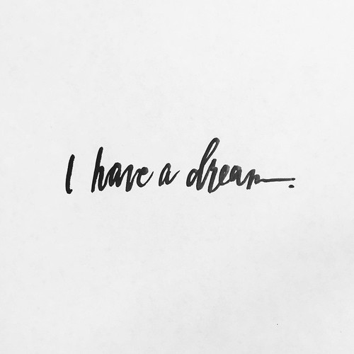 quotes, Dream, and I have a dream image
