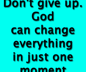 give up, quotes, and god image