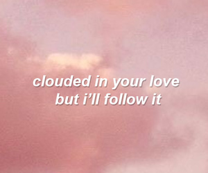clouds, quote, and Lyrics image