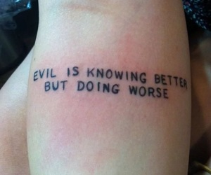 tattoo, evil, and quotes image