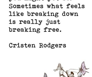 breaking free, life quotes, and freedom image