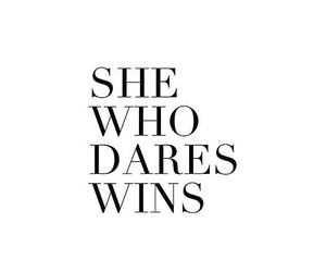 quotes, dare, and win image