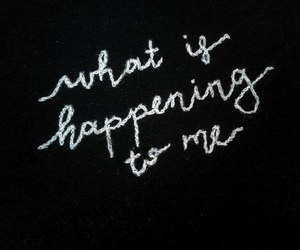 embroidery, quote, and what is happening to me image