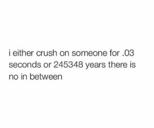 crush, quotes, and funny image