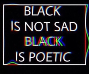 black, sayings, and true image