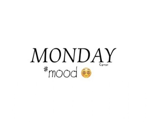 days, monday, and moods image