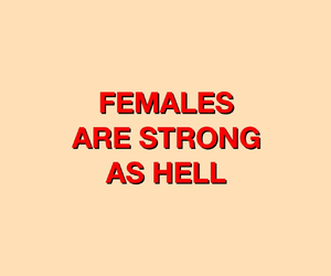 female, girl power, and strong image