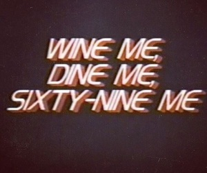 dine, me, and wine image