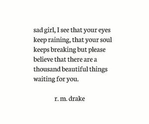 believe, quotes, and rm drake image
