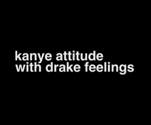 Drake, quotes, and feelings image