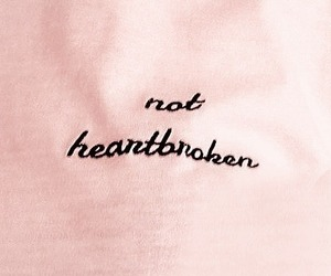 pink, heartbroken, and quotes image