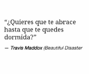 books, beautiful disaster, and travis maddox image