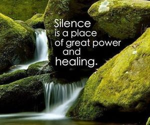 silence, healing, and quotes image
