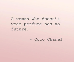 quote, perfume, and coco chanel image