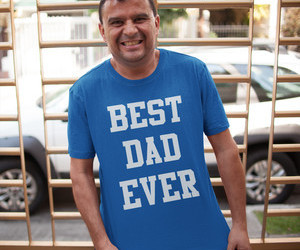 Best, ever, and best dad ever image