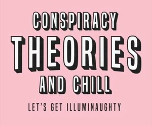 aesthetic, tumblr, and Conspiracy theories image
