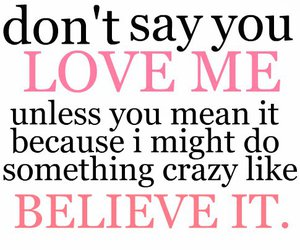 love, believe, and quote image
