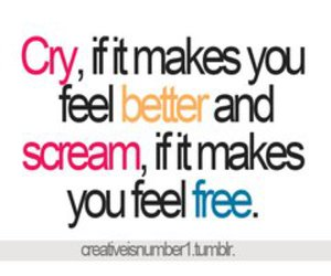 cry, scream, and free image