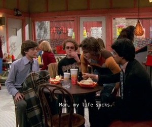kelso, that 70's show, and life image