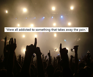 addicted, music, and pain image