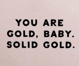 quotes, gold, and baby image