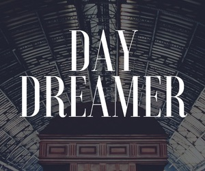 daily, quotes, and daydreamer image