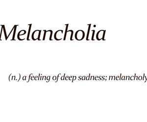 meaning, melancholia, and melancholy image
