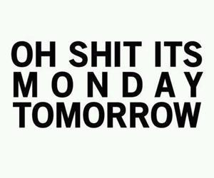 monday, oh shit, and phrase image