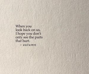 hurt, nostalgia, and quotes image